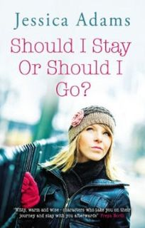 Jessica Adams Should I Stay or Should I Go
