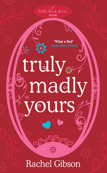 Little Black Dress Highlight Truly Madly Yours By Rachel Gibson