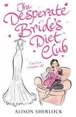 The desperate brides diet club