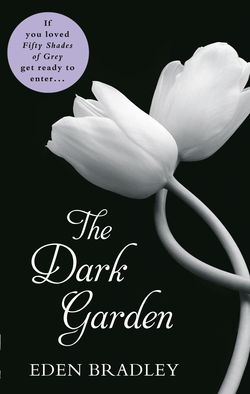 The Dark Garden (2)
