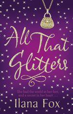 All that glitters ilana fox