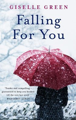 Falling for you giselle green