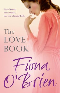 The Love Book by Fiona O'Brien