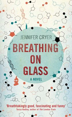 Breathing on Glass by Jennifer Cryer