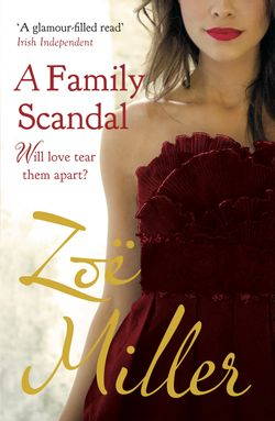 A Family Scandal by Zoe Miller