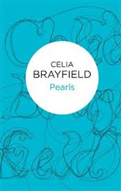 Pearls by Celia Brayfield