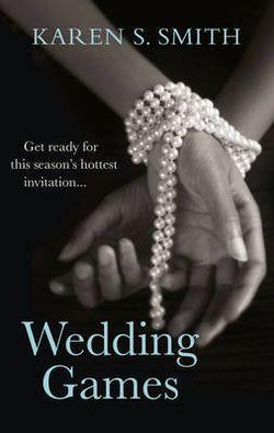 Wedding Games by Karen S Smith