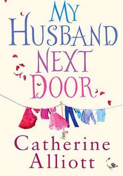 Catherine-alliott-my-husband-next-door