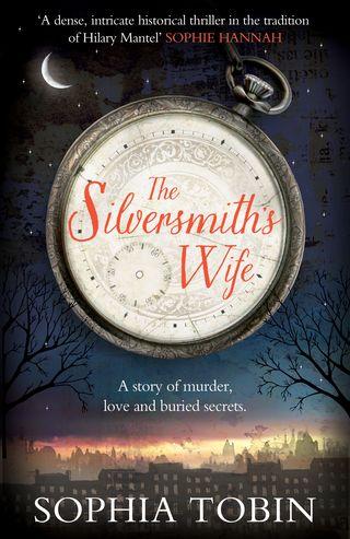 The Silversmith's Wife by Sophia Tobin