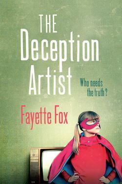 The Deception Artist by Fayette Fox