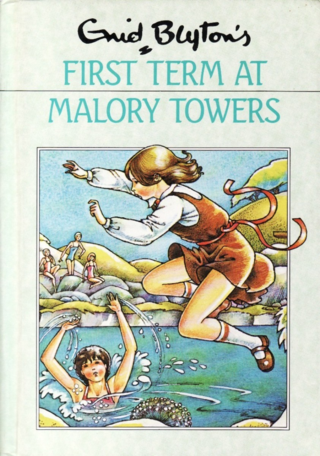 First Term at Malory Towers by Enid Blyton