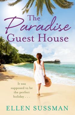 The Paradise Guest House by Ellen Sussman