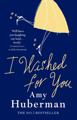 I Wished for You by Amy Huberman