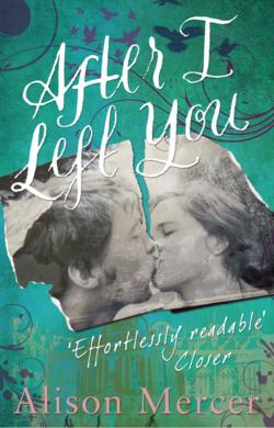 After I Left You by Alison Mercer