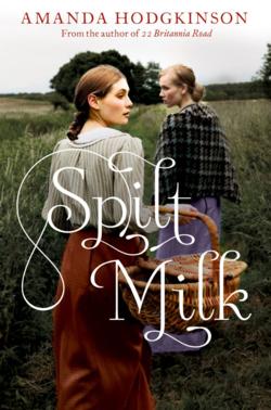 Spilt Milk by Amanda Hodgkinson