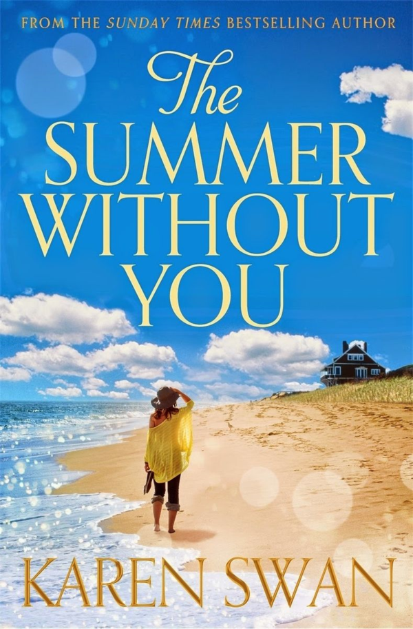 Review – The Summer Without You By Karen Swan - Novelicious