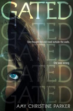 Gated by Amy Christine Parker
