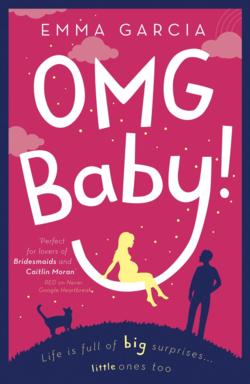 OMG Baby by Emma Garcia
