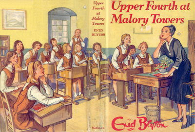 Upper Forth at Malory Towers by Enid Blyton
