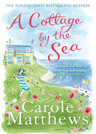 A Cottage by the Sea by Carole Matthews on Amazon