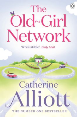 The Old Girl Network by Catherine Alliot