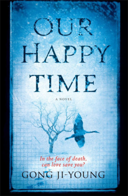 Our Happy Time by Gong J-Young