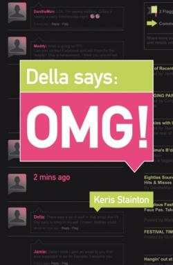 Della Says OMG! by Keris Stainton