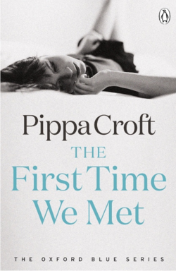 The First We Met by Pippa Croft