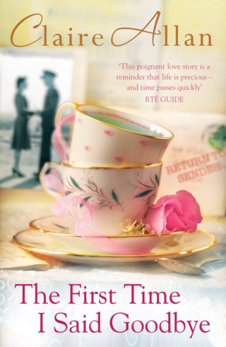 The First Time I Said Goodbye by Claire Allan