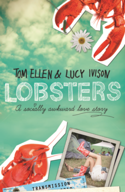 Lobsters: A Socially Awkward Love Story by Tom Ellen and Lucy Ivison