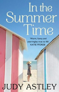 In the Summer Time by Judy Astley