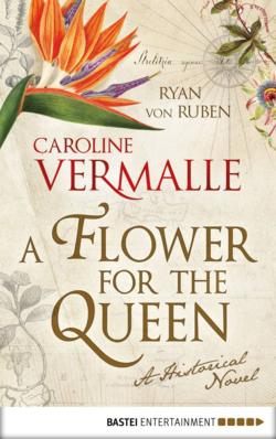 A Flower for the Queen by Caroline Vermalle and Ryan von Ruben