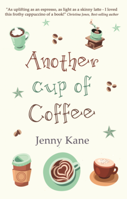 Another Cup of Coffee by Jenny Kane