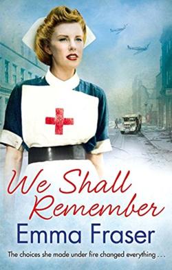 We Shall Remember by Emma Fraser