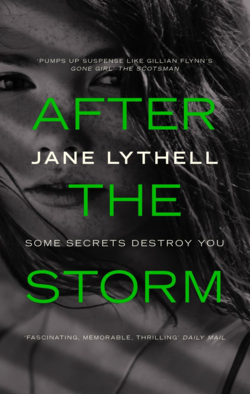After the Storm by Jane Lythell