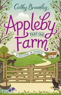 Appleby Farm Part One by Cathy Bramley