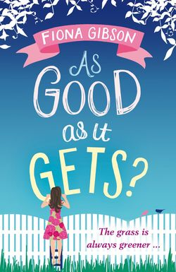 As Good as it Gets by Fiona Gibson