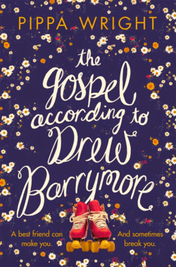 The Gospel According to Drew Barrymore by Pippa Wright