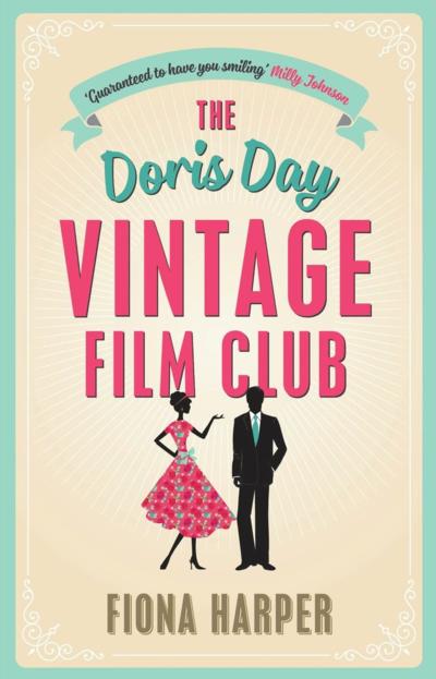 The Doris Day Vintage Film Club by Fiona Harper