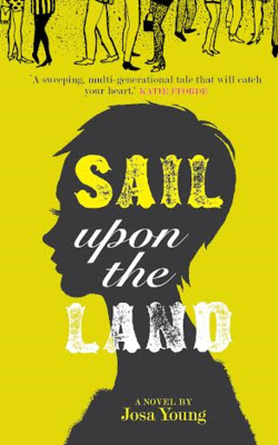 Sail Upon The Land by Josa Young