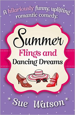 Summer Flings and Dancing Dreams by Sue Watson