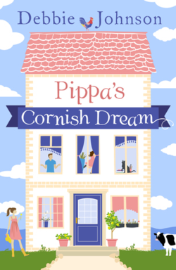 Pippa's Cornish Dream by Debbie Johnson