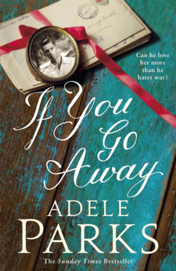 If You Go Away by Adele Parks