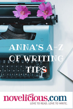 Anna's a-z of writing tips