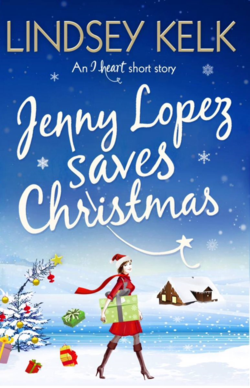 Jenny Lopez Saves Christmas by Lindsey Kelk