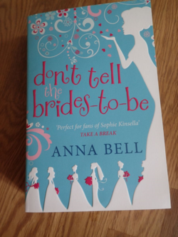 Don't Tell the Brides-to-Be by Anna Bell