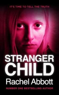 Stranger Child by Rachel Abbott