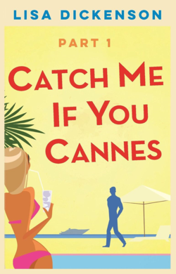 Catch Me If You Can by Lisa Dickenson