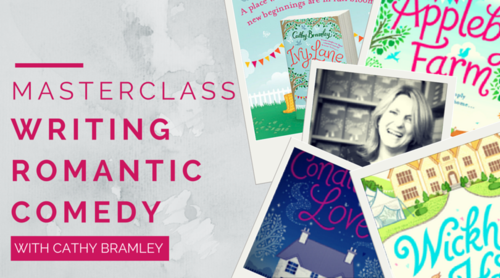 MASTERCLASS: Writing Romantic Comedy with Cathy Bramley