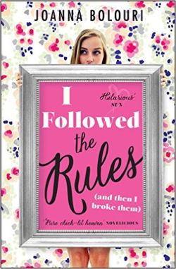 I Followed The Rules by Joanna Bolouri